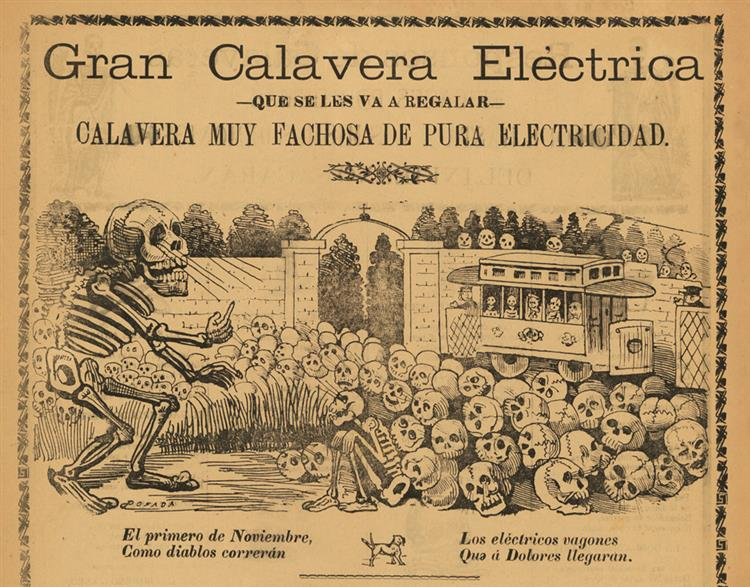 Great Electric Calavera, as a Present to You, A Most Conceited Calavera of Pure Electricity), c.1907 - José Guadalupe Posada
