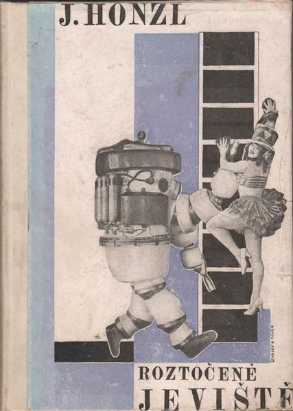 Cover for Roztočené Jeviště (The Turned Staged), 1925 - Jindrich Styrsky