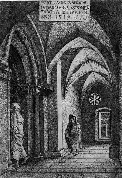 The Entrance Hall of the Regensburg Synagogue, 1519 - Albrecht Altdorfer