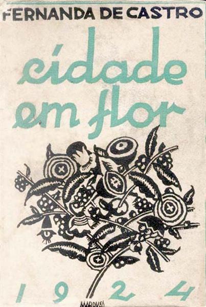 Fernanda de Castro, Cidade em flor (Capa), 1924 - Bernardo Marques