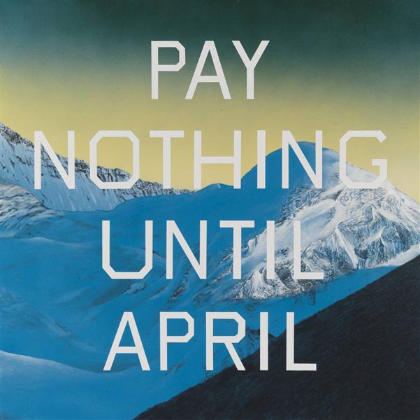 Pay Nothing Until April, 2003 - Edward Ruscha
