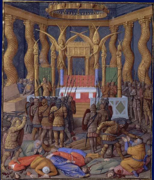 Desecration of the Temple of Jerusalem in 63 BC by Pompey and his soldiers, c.1470 - Jean Fouquet