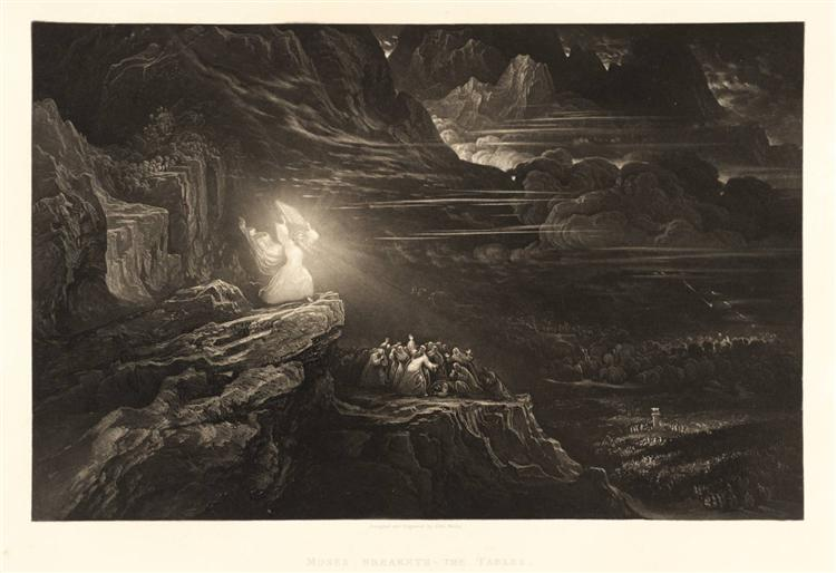 Moses Breaketh the Tables, 1833 - John Martin