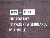 Bits & Pieces Put Together to Present a Semblance of a Whole - Lawrence Weiner