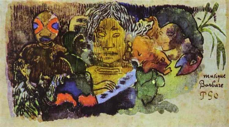 Barbarian music, 1893 - Paul Gauguin