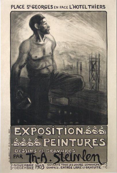 Exposition de Peintures- Dessins et Gravures, 1903 - Theophile Steinlen